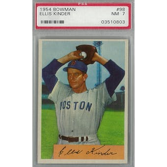 1954 Bowman Baseball #98 Ellis Kinder PSA 7 (NM) *0803 (Reed Buy)
