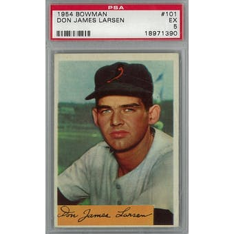 1954 Bowman Baseball #101 Don Larsen PSA 5 (EX) *1390 (Reed Buy)