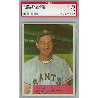1954 Bowman Baseball #169 Larry Jansen PSA 7 (NM) *1457 (Reed Buy)