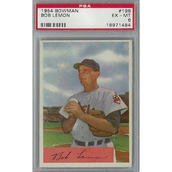 1954 Bowman Baseball #196 Bob Lemon PSA 6 (EX-MT) *1484 (Reed Buy)