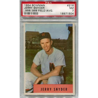 1954 Bowman Baseball #216 Jerry Snyder .968/.968 PSA 7 (NM) *1504 (Reed Buy)