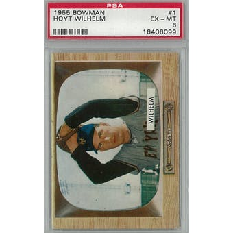 1955 Bowman Baseball #1 Hoyt Wilhelm PSA 6 (EX-MT) *8099 (Reed Buy)