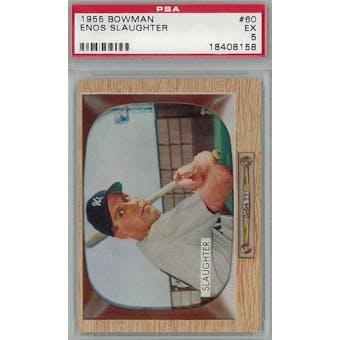 1955 Bowman Baseball #60 Enos Slaughter PSA 5 (EX) *8158 (Reed Buy)