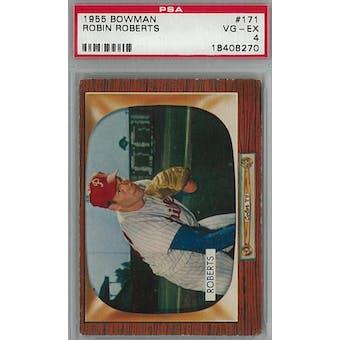 1955 Bowman Baseball #171 Robin Roberts PSA 4 (VG-EX) *8270 (Reed Buy)