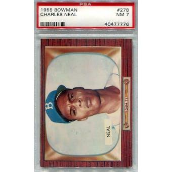 1955 Bowman Baseball #278 Charlie Neal PSA 7 (NM) *7776 (Reed Buy)