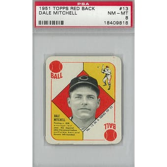 1951 Topps Red Back Baseball #13 Dale Mitchell PSA 8 (NM-MT) *9818 (Reed Buy)
