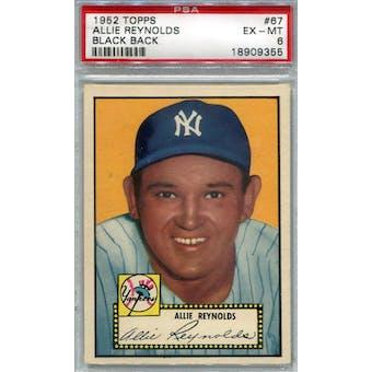 1952 Topps Baseball #67 Allie Reynolds Black Back PSA 6 (EX-MT) *9355 (Reed Buy)