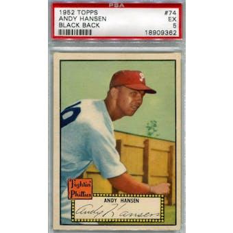 1952 Topps Baseball #74 Andy Hansen Black Back PSA 5 (EX) *9362 (Reed Buy)