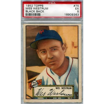 1952 Topps Baseball #75 Wes Westrum Black Back PSA 5 (EX) *9363 (Reed Buy)