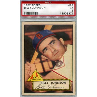 1952 Topps Baseball #83 Billy Johnson PSA 5 (EX) *9371 (Reed Buy)
