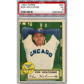 1952 Topps Baseball #95 Ken Holcombe PSA 5 (EX) *9383 (Reed Buy)