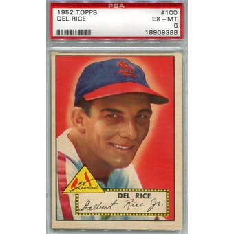 1952 Topps Baseball #100 Del Rice PSA 6 (EX-MT) *9388 (Reed Buy)