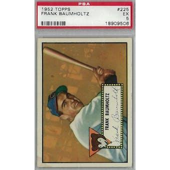 1952 Topps Baseball #225 Frank Baumholtz PSA 5 (EX) *9506 (Reed Buy)