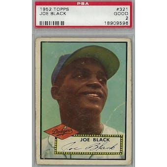 1952 Topps Baseball #321 Joe Black PSA 2 (Good) *9596 (Reed Buy)