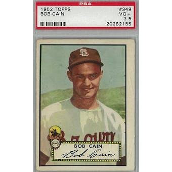 1952 Topps Baseball #349 Bob Cain PSA 3.5 (VG+) *2155 (Reed Buy)