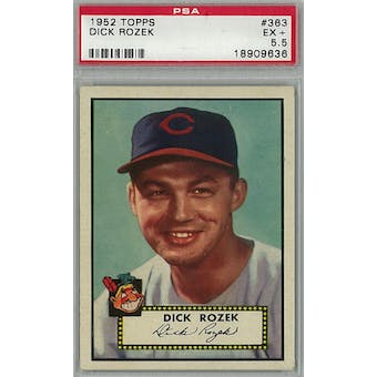 1952 Topps Baseball #363 Dick Rozek PSA 5.5 (EX+) *9636 (Reed Buy)