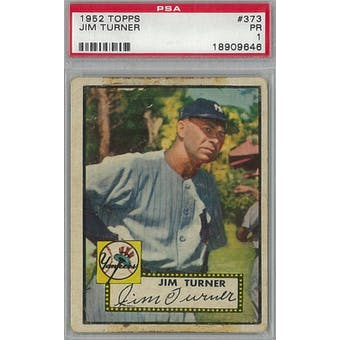 1952 Topps Baseball #373 Jim Turner PSA 1 (Poor) *9646 (Reed Buy)