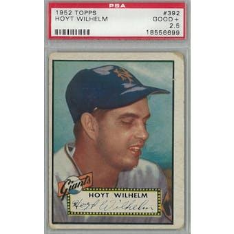 1952 Topps Baseball #392 Hoyt Wilhelm PSA 2.5 (Good+) *6699 (Reed Buy)