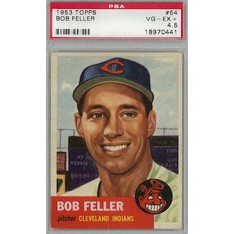 1953 Topps Baseball #54 Bob Feller PSA 4.5 (VG-EX+) *0441 (Reed Buy)