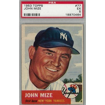 1953 Topps Baseball #77 Johnny Mize PSA 5 (EX) *0464 (Reed Buy)