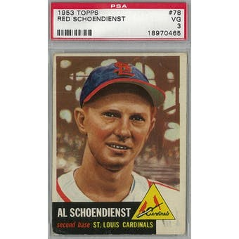 1953 Topps Baseball #78 Red Schoendienst PSA 3 (VG) *0465 (Reed Buy)