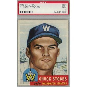 1953 Topps Baseball #89 Chuck Stobbs PSA 7 (NM) *0264 (Reed Buy)