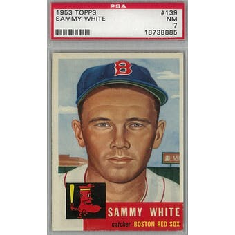 1953 Topps Baseball #139 Sammy White PSA 7 (NM) *8885 (Reed Buy)