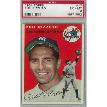 1954 Topps Baseball #17 Phil Rizzuto PSA 6 (EX-MT) *1552 (Reed Buy)