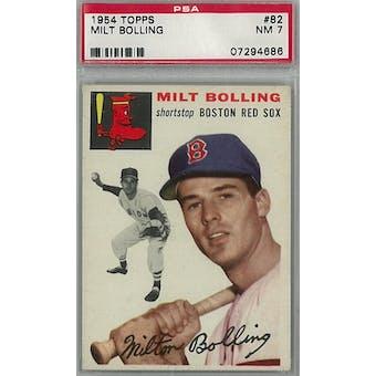 1954 Topps Baseball #82 Milt Bolling PSA 7 (NM) *4686 (Reed Buy)