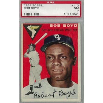 1954 Topps Baseball #113 Bob Boyd PSA 7 (NM) *1641 (Reed Buy)