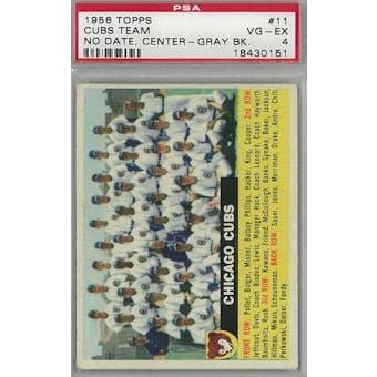 1956 Topps Baseball #11 Cubs Team No Date Center GB PSA 4 (VG-EX) *0151 (Reed Buy)