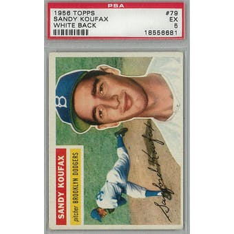 1956 Topps Baseball #79 Sandy Koufax WB PSA 5 (EX) *6681 (Reed Buy)