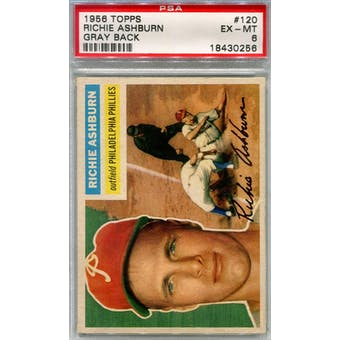 1956 Topps Baseball #120 Richie Ashburn GB PSA 6 (EX-MT) *0256 (Reed Buy)