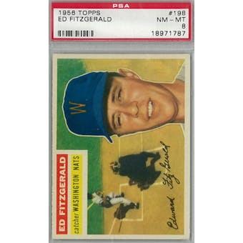 1956 Topps Baseball #198 Ed Fitzgerald PSA 8 (NM-MT) *1787 (Reed Buy)