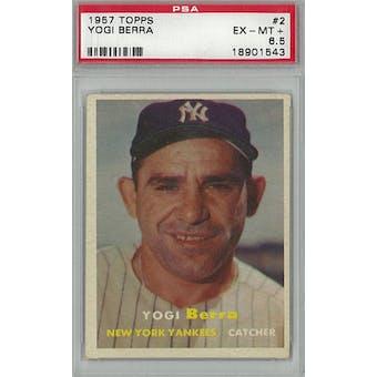 1957 Topps Baseball #2 Yogi Berra PSA 6.5 (EX-MT+) *1543 (Reed Buy)