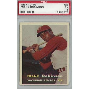 1957 Topps Baseball #35 Frank Robinson PSA 5 (EX) *1576 (Reed Buy)