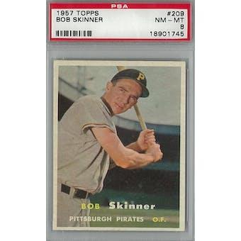 1957 Topps Baseball #209 Bob Skinner PSA 8 (NM-MT) *1745 (Reed Buy)