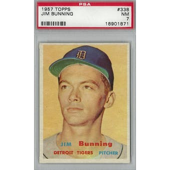 1957 Topps Baseball #338 Jim Bunning RC PSA 7 (NM) *1871 (Reed Buy)