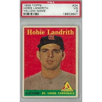 1958 Topps Baseball #24 Hobie Landrith Yellow Name PSA 3 (VG) *3641 (Reed Buy)