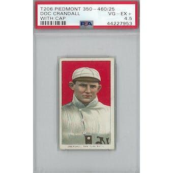 1909-11 T206 Piedmont 350-460/25 Baseball Doc Crandall With Cap PSA 4.5 (VG-EX+) *7953 (Reed Buy)
