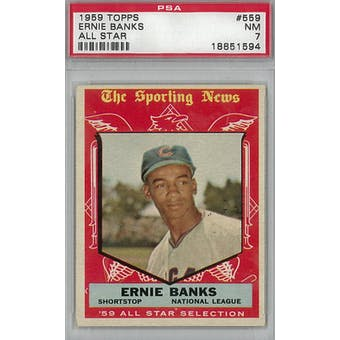 1959 Topps Baseball  #559 Ernie Banks AS PSA 7 (NM) *1594 (Reed Buy)