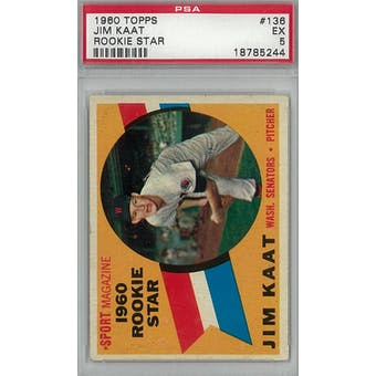 1960 Topps Baseball  #136 Jim Kaat RC PSA 5 (EX) *5244 (Reed Buy)