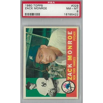 1960 Topps Baseball  #329 Zack Monroe PSA 8 (NM-MT) *5422 (Reed Buy)