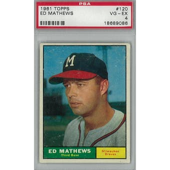 1961 Topps Baseball #120 Eddie Mathews PSA 4 (VG-EX) *9086 (Reed Buy)