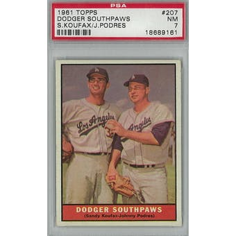 1961 Topps Baseball #207 Dodger Southpaws PSA 7 (NM) *9161 (Reed Buy)