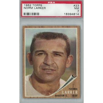 1962 Topps Baseball #23 Norm Larker PSA 7 (NM) *4814 (Reed Buy)