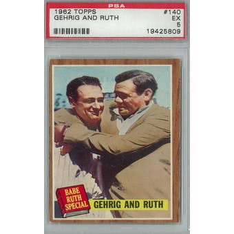 1962 Topps Baseball #140 Gehrig and Ruth PSA 5 (EX) *5809 (Reed Buy)