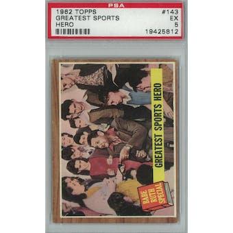 1962 Topps Baseball  #143 Greatest Sports Hero PSA 5 (EX) *5812 (Reed Buy)