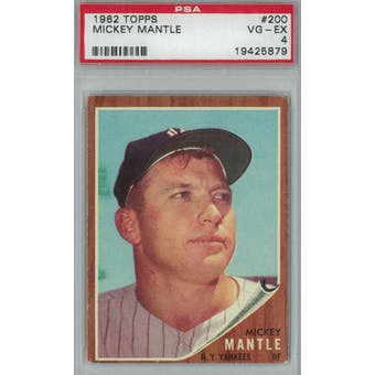 1962 Topps Baseball #200 Mickey Mantle PSA 4 (VG-EX) *5879 (Reed Buy)
