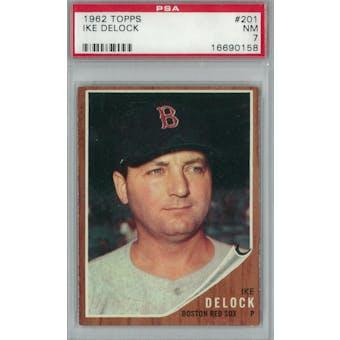 1962 Topps Baseball #201 Ike Delock PSA 7 (NM) *0158 (Reed Buy)
